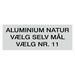 Aluminiumsskilt i naturlig farve