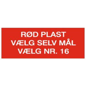 Rødt plastskilt
