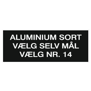 Aluminiumsskilt, sortlakeret
