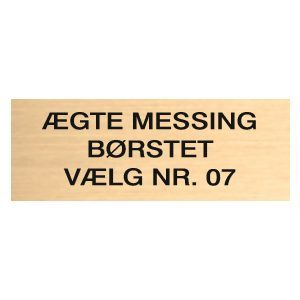 Børstet messingskilt på mål